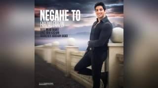 Farzad Farzin – Negahe To  (New 2017)