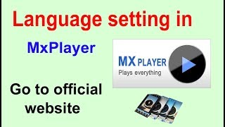 Language setting in MxPlayer | All voice supported| Andriod Help|