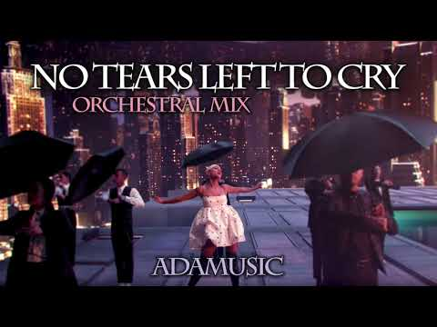 Ariana Grande - No Tears Left To Cry (Orchestral Version)  by Adamusic