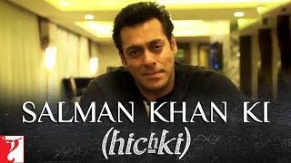 Salman Khan ki Hichki