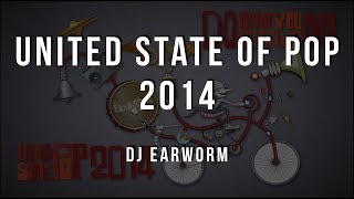 DJ Earworm - United State of Pop 2014 (Do What You Wanna Do) [Lyrics]