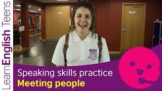 Speaking skills practice: Meeting people (A1)