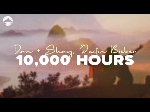 Dan Shay Justin Bieber 10 000 Hours LYRICS