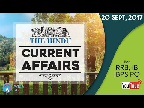 Xxx Mp4 CURRENT AFFAIRS THE HINDU RRB IBPS IB 20th September 2017 Online Coaching For SBI IBPS 3gp Sex