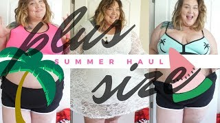 Multi-Store SUMMER TIME plus size clothing haul!