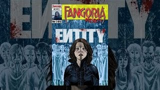 Fangoria Presents Entity