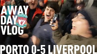 PORTO 0-5 LIVERPOOL: AWAY DAY VLOG