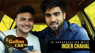 Inder Chahal | Exclusive interview | Episode-2 | Do Gallan Car Ch | Cinebuff Pictures