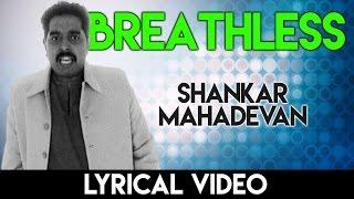 Breathless song with lyrics | ब्रेथलेस गाने के बोल | Shankar Mahadevan | HD Lyrical
