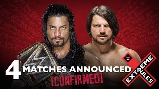 WWE Extreme Rules 2016 NEWS: 4 MATCHES CONFIRMED/ANNOUNCED!