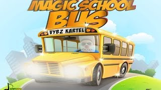 Vybz Kartel - Magic School Bus (Raw) October 2015