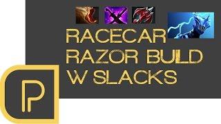 Dota 2 Racecar Razor Build w/ Slacks - stream