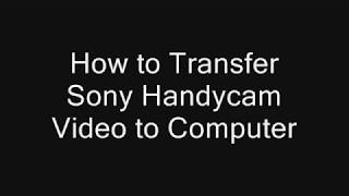 How to Transfer Sony Handycam Video to PMB on Computer