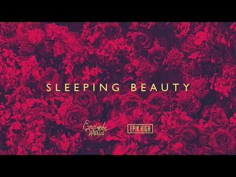End of the World × EPIK HIGH Sleeping Beauty Official Audio