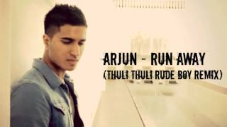 arjun- run away