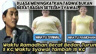 Ramadhan Tingkatkan KeTaqwaan, Bukan Meningkatkan Berat Badan - Halal Bihalal KH Anwar Zahid Terbaru