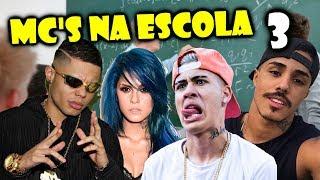 MC'S NA ESCOLA 3 (Mc Lan, Mc Kevinho, Mc Tati Zaqui, Mc Fioti, Mc Pedrinho...)