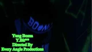 Yung Bosna - Y Bitch Promo Teaser