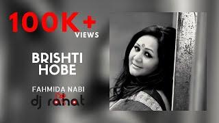 DJ Rahat feat. Fahmida Nabi - Bristy Hobe (Official Video)