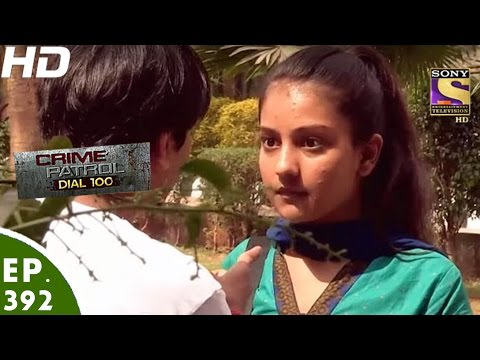 Xxx Mp4 Crime Patrol Dial 100 क्राइम पेट्रोल Ep 392 Meerut Murder Uttar Pradesh 22nd Feb 2017 3gp Sex