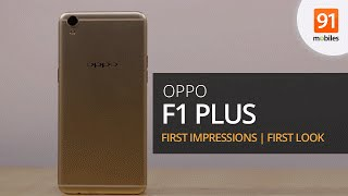 Oppo F1 Plus: First Impressions | First Look | Price