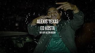 Ed Kosta - Alexis Texas (Official Video) GFX by @AltonRison