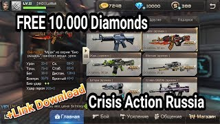 Crisis Action Russia - Event 1.000 Diamonds Free + Link Download