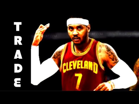 WHO will Trade for Carmelo Anthony?