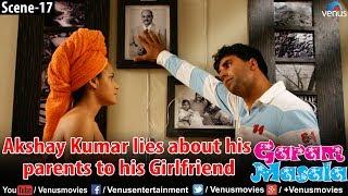 Akshay Kumar lies about his parents to his Girlfriend (Garam Masala)