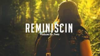 Feelo - Inspiring Guitar Love Rap Beat Hip Hop Instrumental - 'Reminiscin'