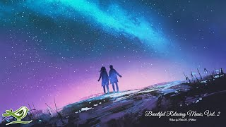 Beautiful Relaxing Music, Vol. 2 ~ Instrumental Music by Peder B. Helland