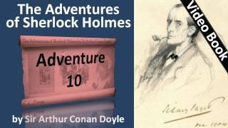 Adventure 10 - The Adventures of Sherlock Holmes by Sir Arthur Conan Doyle