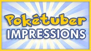 Pokemon Youtuber Impressions