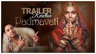 Padmavati   Official Trailer Reaction   1st Dec   Ranveer Singh   Shahid Kapoor   Deepika Padukone