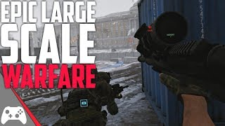 A Truly New Modern Day Battlefield Game!?   Large Scale FPS Game   World War 3