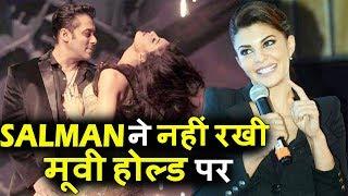 Jacqueline ने REVEAL किया Salman के Dancing Dad मूवी का SHELVED का TRUTH