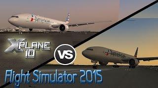 Flight Simulator 2015 vs X-Plane 10