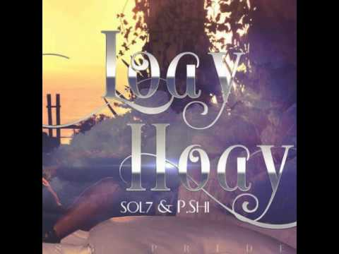 Loay Hoay - Sol7 ft. P.Shi