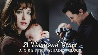 Fifty Shades Trilogy | Christian and Ana - A Thousand Years