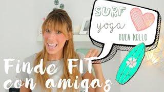 ¡Escapada GIRLS FIT WEEKEND a Asturias! (Surf, Paddle Surf y Yoga)