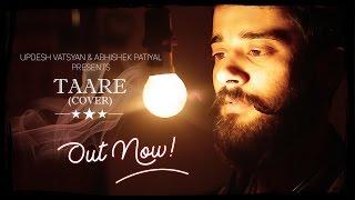 Guru Randhawa: TAARE | T-Series | Cover Song | Abhishek Patiyal & Updesh | New Punjabi Song | 2017 |