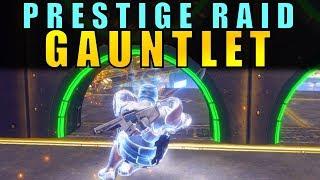 Destiny 2: GAUNTLET PRESTIGE GUIDE   Leviathan Raid Walkthrough