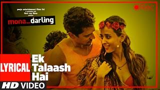 EK TALAASH HAI Lyrical Video | Mona Darling | Anshuman Jha,Divya Menon,Suzanna Mukherjee,Sanjay Suri