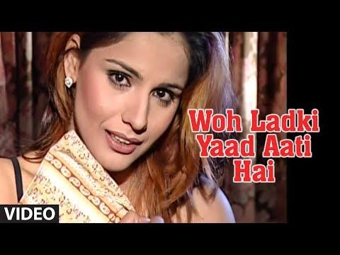 Xxx Mp4 Woh Ladki Yaad Aati Hai Most Popular Video Chhote Majid Shola Full Song 3gp Sex