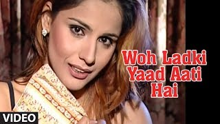 Woh Ladki Yaad Aati Hai - Most Popular Video Chhote Majid Shola (Full Song)