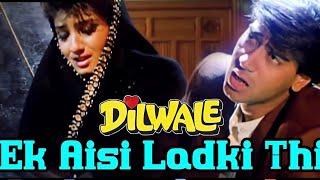 Ek Aisi Ladki Thi Jise Mai Pyar Karta Tha-*hindi song*