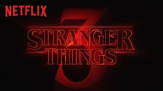 Stranger Things   Teaser Judul Season 3   Netflix