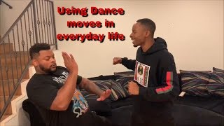 Using dance moves in everyday life 😂 (Feat. Nick nack pattiwhack)