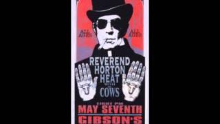 Reverend Horton Heat - The Devil's Chasing Me