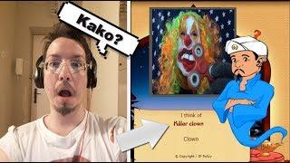AKINATOR JE PRONASAO KLOVN UBICU (Killer Clown)